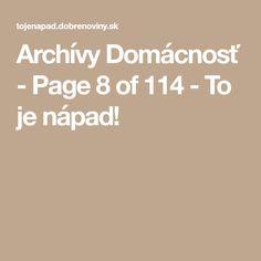 Archívy Domácnosť - Page 8 of 114 - To je nápad!