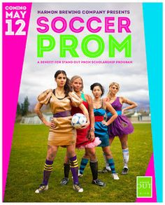 Soccer Prom, Interesting but very creative fundrasing event!  Stand Out Prom