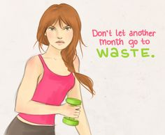 "Arthlete ~ ""Don't let another month go to waste."""