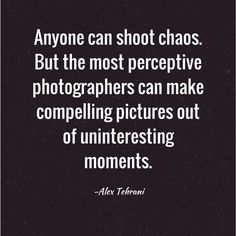 27 Inspiring Photography Quotes!
