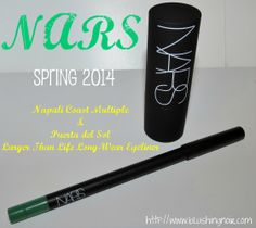 NARS Nā Pali Coast Multiple & Puerta del Sol Larger Than Life Long-Wear Eyeliner Swatches, Review & FOTD – Spring 2014 via @BlushingNoir
