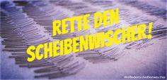 Mach mit und ...rette den #Scheibenwischer!
