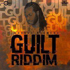 Guilt Riddim Mix (Markus Records) April 2016 - http://djkaas.com/dancehall-reggae-music/guilt-riddim-mix-markus-records-april-2016/