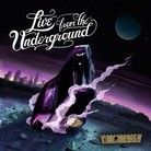 Cover for Live From the Underground    June 5th!