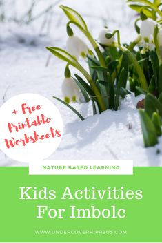 Kids Activities For Imbolc - Nature Based Learning + Free Printable Worksheets. Pagan Family Festival. Ideas and Activities. Mindfulness Walk, Imbolc Stories & Colouring Sheet.