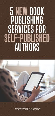 Here are 5 new book publishing services for self-published authors to consider using in Book Writing Tips, Writing Quotes, Writing Resources, Writing Help, Indie, Self Publishing, Amazon Publishing, Psychology Books, Book Cover Design