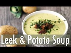 Creamy Leek and Potato Soup Recipe - Healthnut Nutrition