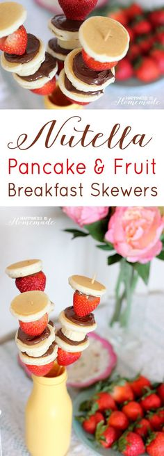 Nutella Pancake and Fruit Breakfast Skewers - YUM! @NutellaUSA #spreadthehappy #ad