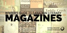 A Writer's Guide to Canadian Literary Magazines & Journals | National Magazine Awards