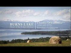 Burns Lake: More Than a Lifestyle Our Town, Lake District, British Columbia, North West, Burns, Lifestyle, Places, Lugares