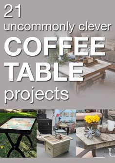 21 uncommonly clever coffee table projects
