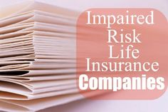 Here, there will be a maximum amount of death benefit that you can obtain, and, due to the higher risk to the insurance company, the premium is typically higher than on a traditionally underwritten policy with a comparable amount of coverage.