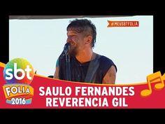 SBT Folia 2016 - Saulo Fernandes reverencia Gil - YouTube