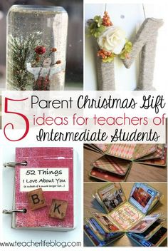 5 DIY and Inexpensive Parent Christmas Gift ideas for teachers of 'big kids'! These ideas are great for intermediate and middle school teachers to make with their students so they have something to take home and give to their families!