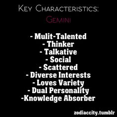 #Gemini ha 5th one down...i say this about myself all the time! i guess i come by it naturally.