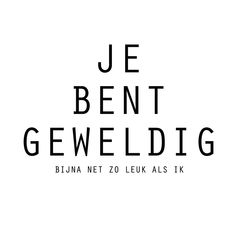The Words, Sef Quotes, Happy Quotes, Funny Quotes, Live Love Life, Facebook Quotes, Quotes About Everything, Dutch Quotes, Strong Women Quotes