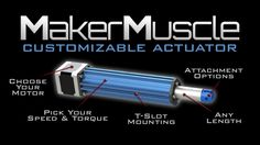 Maker Muscle: World's first customizable actuator for Makers by Diego Porqueras — Kickstarter