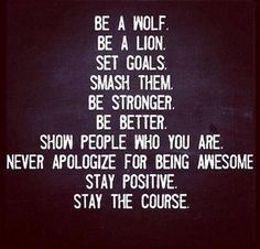 Be a lioness.you got this.