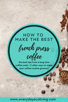 Making french press coffee is seriously an art. This post will walk you through how to make the best french press coffee!