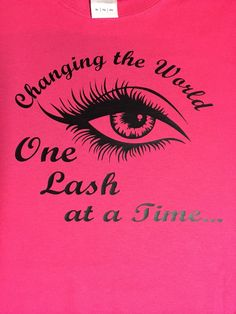Changing the World, One Lash at a time Younique T-shirt Please note your Font choice to Seller at Checkout. Font Choices: Black shirts- You may choose White, Pink, Lilac, Red or Yellow fonts White Shi Artificial Eyelashes, Fake Lashes, False Eyelashes, Applying False Lashes, Applying Eye Makeup, Lash Quotes, Makeup Quotes, Guys Be Like, Colorful Eyeshadow