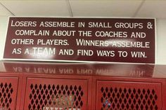 Losers assemble in small groups & complain about the coaches and other players. Winners assemble as a team and find ways to win. Volleyball Quotes, Basketball Quotes, Softball Sayings, Volleyball Locker, Cheer Sayings, Sports Locker, Softball Crafts, Cheer Quotes, True Sayings