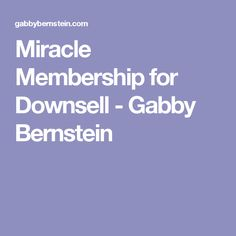 Miracle Membership for Downsell - Gabby Bernstein Landing Page Inspiration, Spiritual Path, Spirituality
