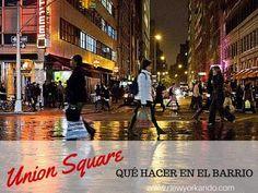 Union Square, hoteles en el barrio comercial más hype de Manhattan