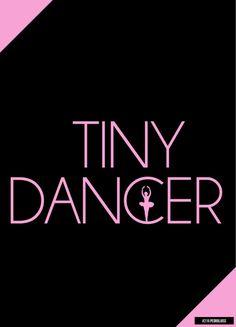 """""""Hold Me Closer Tiny Dancer"""""""