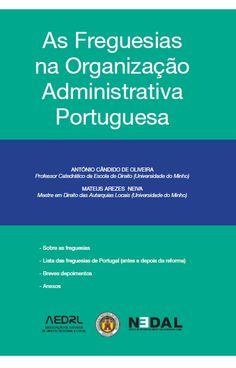 Oliveira, António Cândido de. /  As freguesias na organização administrativa portuguesa. /  Associação de Estudos de Direito Regional e Local, 2013.