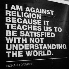 Richard Dawkins - Religion = Man Made