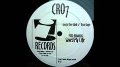 Todd Edwards - Saved My Life
