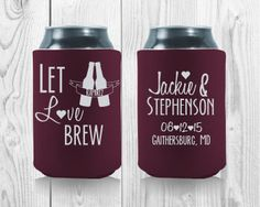 Koozies are not just functional but they're great gift ideas. These koozies can stand by themselves and will additionally not flatten out easily. Wedding Koozies, Gods Timing, Wedding Trends, Wedding Ideas, Special Day, Party Favors, Rustic Wedding, Brewing, Great Gifts