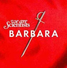We Are Scientists - Barbara, Grey