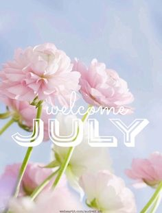 Welcome July Images Welcome July Images Cute Welcome July Images Floral Wishes Welcome July Images Love Welcome July Images Summer Related Happy Sunday Quotes, July Quotes, Days And Months, Months In A Year, Summer Months, 12 Months, Summer Time, Girlfriend And Boyfriend Love, New Month Wishes