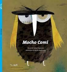 Mocho Comi. Illustrations by Marta Madureira, Tcharan. In stock £10