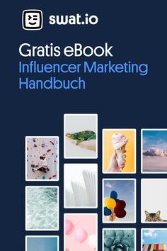 Influencer Marketing ist fixer Bestandteil zahlreicher  Social Media Strategien. Lade das gratis eBook herunter und lerne, wie du Influencer Kampagnen von A bis Z abwickelst! Influencer Marketing, Social Media Marketing, Ebooks, Studying