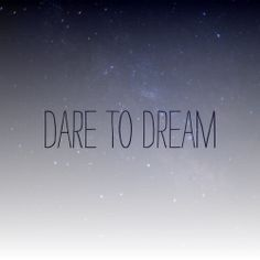 dream out loud quotes - Google Search