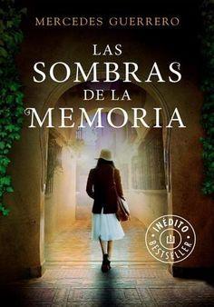 Buy Las sombras de la memoria by Mercedes Guerrero and Read this Book on Kobo's Free Apps. Discover Kobo's Vast Collection of Ebooks and Audiobooks Today - Over 4 Million Titles! I Love Books, New Books, Good Books, Books To Read, Sarah J Mass, Best Seller Libros, The Book Thief, Book And Magazine, I Love Reading