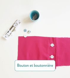 Boutonnière et bouton Techniques Couture, Sewing Techniques, Sewing Online, Diy Couture, Hipster Stuff, Coin Couture, Tuto Couture Facile, How To Sew, Learn Sewing