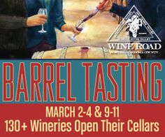 A must do around Healdsburg in Northern Sonoma - Barrel Tasting Weekend by The Wine Road
