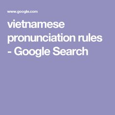vietnamese pronunciation rules - Google Search