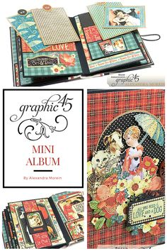 Hello, G45ers! My it is a busy day at the Graphic 45 headquarters. We are unveiling our Volume 3 of our Club G45 today, uploading new videos to YouTube, and processing monthly kit club orders. So to celebrate this wonderful day we wanted to share a very beauitful and inspiring mini album using