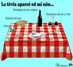 Setting the table in Bolognese dialect.   www.succedesoloabologna.it