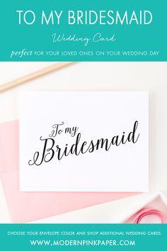 To my bridesmaid, Bridal party cards, Bridesmaid cards