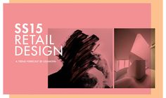 SS15 RETAIL DESIGN - a trend forecast by Liganova