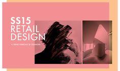 SS15 RETAIL DESIGN - a trend forecast by Liganova