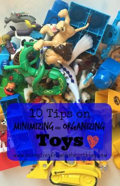 It's easy to feel overrun by toys, here are 10 tips on minimizing and organizing toys including what makes for the best and worst ones.