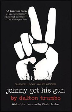 Johnny Got His Gun by Dalton Trumbo.  Read this during the Vietnam War. Made a huge impact on my thinking. Had my students read it during the First Iraq War.