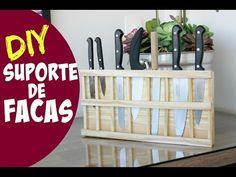 SUPORTE DE FACAS EM MADEIRA - DIY | #ClubeDaCasa - YouTube