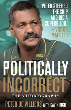 If rugby fans thought they knew Peter de Villiers before reading this book, they will think differently afterwards.